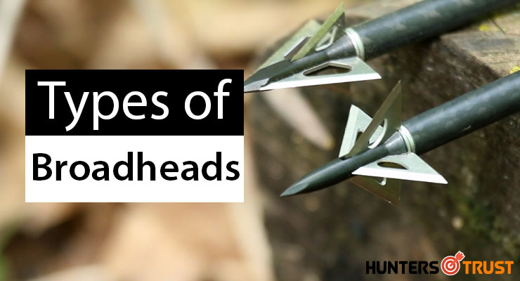 Types of Broadheads